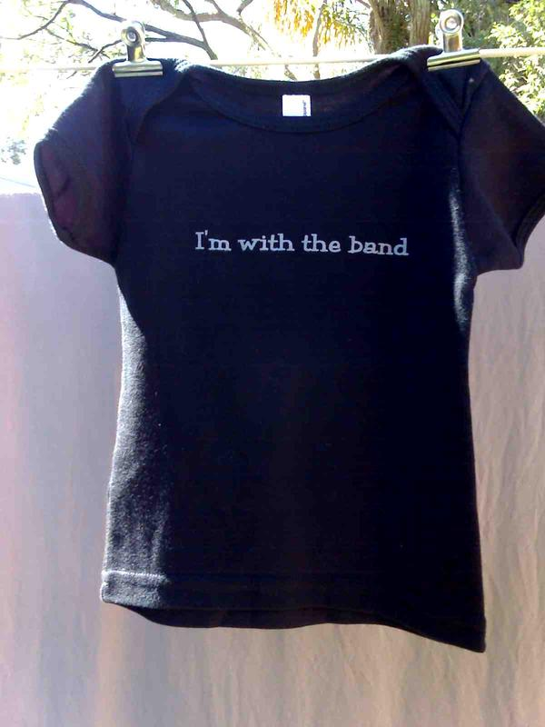 I'm With The Band. Silver on Black.Sizes,6-12, 12-18, 18-24months, 2,4 in My Photos by 
