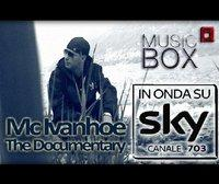 LA VITA DI MC IVANHOE SPECIALE IN ONDA SU MUSIC BOX -SKY 703 MERCOLEDI 18 AGOSTO 2010 ORE 22E30 E SABATO 21 AGOSTO 22E30 in NEW YORK by 