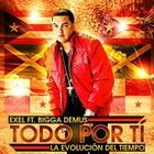 Todo Por Ti &#40;feat. Bigga Demus&#41;