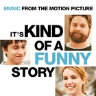 It's Kind Of A Funny Story - Music From The Motion Picture [Explicit]