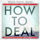 How to Deal - Single