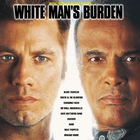 White Man's Burden Original Motion Picture Soundtrack