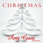 Christmas With Amy Grant and Friends