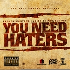 You Need Haters &#91;Explicit&#93;