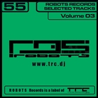 Robots Records Selected Tracks Vol. 3
