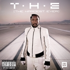 T.H.E &#40;The Hardest Ever&#41; &#91;Explicit&#93;
