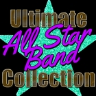 Ultimate All Star Band Collection &#40;Live&#41;