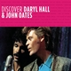 Discover Daryl Hall & John Oates