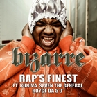 "Rap's Finest (feat. Kuniva, Seven The General, Royce Da 5'9"") [Explicit]"