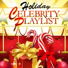 Holiday Celebrity Playlist