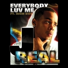 Everybody Luv Me [Explicit]