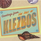 Greetings from the Isle of Klezbos