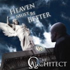 Heaven Must Be Better