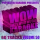 Poptastik Karaoke Presents - Wow Thats What We Call Karaoke Vol. 50