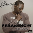 Freak Show (feat. Teefa) - Single [Explicit]
