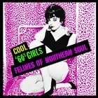 Cool &#39;60s Girls - Felines Of Northern Soul