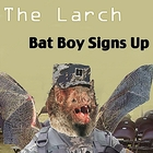 Bat Boy Signs Up