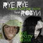 &lt;span&gt;Never Will Be Mine &#40;Kat Krazy Remix&#41;&lt;/span&gt;