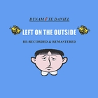 Left On the Outside &#40;Re-Recorded & Remastered&#41;