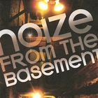 Noize From The Basement