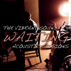 Waiting: Acoustic Sessions