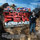"Boy Wonder Presents Chosen Few Urbano ""El Journey"""