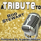 <span>A Tribute to Rod Stewart</span>