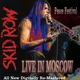 Skid Row - Live in Moscow