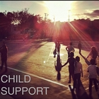 Child Support &#40;Ascap / America Scores&#41;