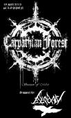 IT WILL BE DARKER THAN YOU THINK When the gates of Hell opens on April 19 2013 where CARPATHIAN FORREST with BLODARV as support will be haun