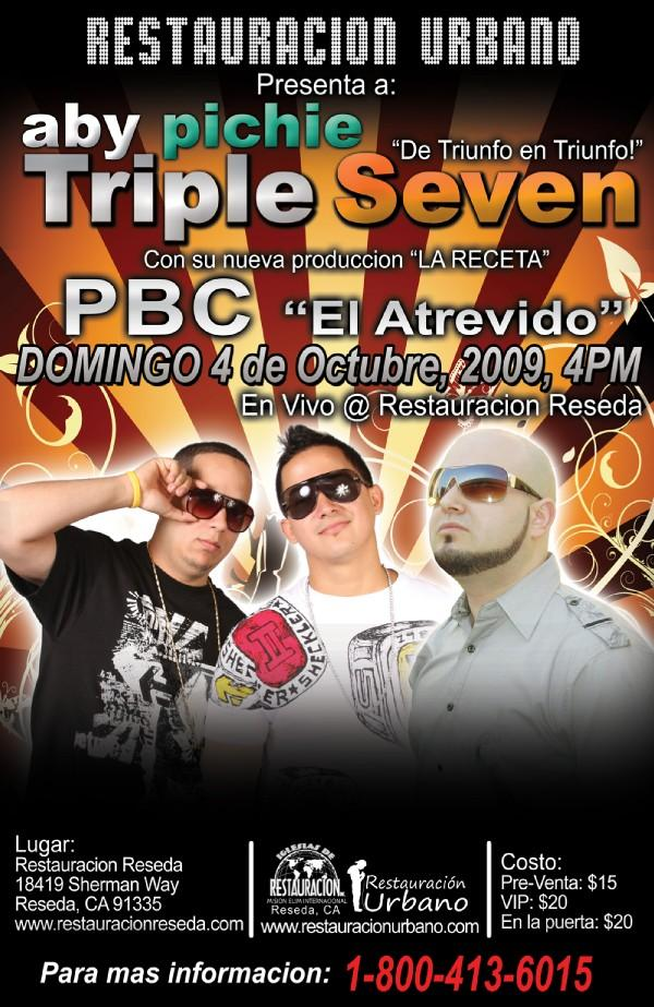 Octubre 4 Triple Seven, PBC live!! in Concerts Coming Up by
