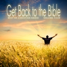 Best of Christian Radio: Get Back to the Bible, Vol. 4