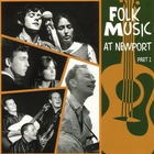 Folk Music At Newport Part 1