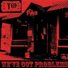 We&#39;ve Got Problems &#91;Explicit&#93;