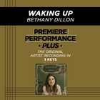 Premiere Performance Plus: Waking Up