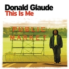 This Is Me &#40;Continuous DJ Mix By Donald Glaude&#41;