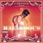 Hazardous (Explicit Version)