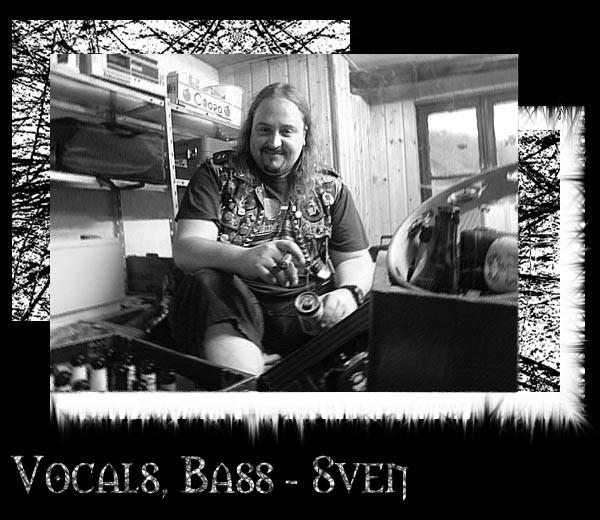 Vocals, Bass - Sven