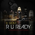 R U Ready (Louisville Anthem)