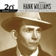 The Best Of Hank Williams 20th Century Masters The Millennium Collection Volume 2