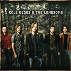 Cole Deggs & The Lonesome