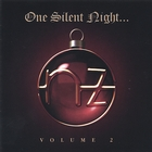 One Silent Night...Volume 2