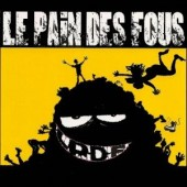 Photo of Le Pain Des Fous