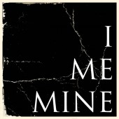 Photo of I Me Mine